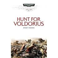 The Hunt for Voldorius by Hoare, Andy, 9781785721021