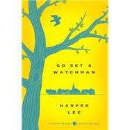Go Set a Watchman by Lee, Harper, 9780062561022
