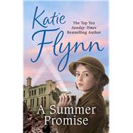 A Summer Promise by Flynn, Katie, 9780099591023