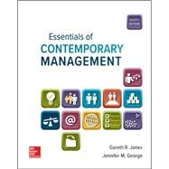 Essentials of Contemporary Management Connect Access Code, 8th Edition by Gareth Jones; Jennifer George, 9781260141023