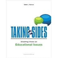 Taking Sides: Clashing Views on Educational Issues by Koonce, Glenn, 9781259171024