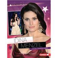 Idina Menzel: Vocal Superpower by Schwartz, Heather E., 9781467761024