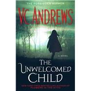 The Unwelcomed Child by Andrews, V.C., 9781476741024