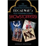 Showstoppers! by Nachman, Gerald, 9781613731024