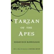 Tarzan of the Apes by Rice Burroughs, Edgar; Vidal, Gore; Meyer, Michael, 9780451531025