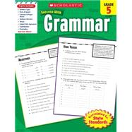 Scholastic Success With Grammar, Grade 5 by Unknown, 9780545201025