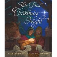 This First Christmas Night by Unknown, 9781250081025