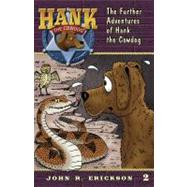 The Further Adventures of Hank the Cowdog by Erickson, John R.; Holmes, Gerald L, 9781591881025