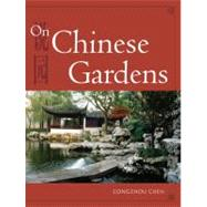 On Chinese Gardens by Congzhou, Chen, 9781602201026