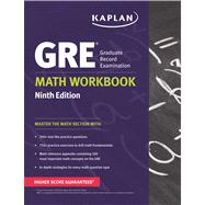 GRE® Math Workbook by Kaplan, 9781609781026