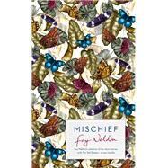 Mischief by Weldon, Fay, 9781784081027