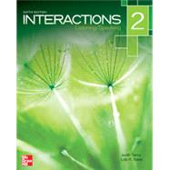 Interactions 2 - Listening and Speaking, 6th ed. by Tanka, Judith, 9780077831028