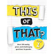 This or That? by Snider, Brandon T., 9781454921028