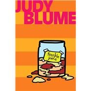 Freckle Juice by Blume, Judy, 9781481411028