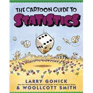 The Cartoon Guide to Statistics by Gonick, Larry, 9780062731029