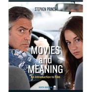Movies and Meaning by Prince, Stephen, 9780205211029