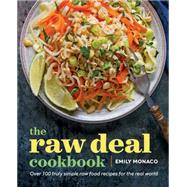 The raw deal cookbook by Monaco, Emily, 9781943451029