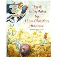 Classic Fairy Tales by Hans Christian Andersen by Rossi, Francesca; Andersen, Hans Christian, 9788854411029