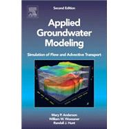 Applied Groundwater Modeling (*FT not available until 04/15/2008) by Anderson, Mary P.; Woessner, William W., 9780120581030