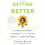 Getting Better by Kenny, Charles, 9780465031030