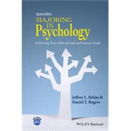 Majoring in Psychology by Helms, Jeffrey L.; Rogers, Daniel T., 9781118741030