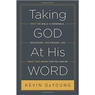 Taking God at His Word by Deyoung, Kevin, 9781433551031
