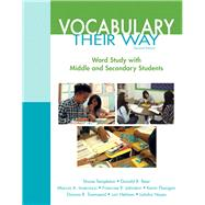 Vocabulary Their Way Word Study with Middle and Secondary Students by Templeton, Shane; Bear, Donald R.; Invernizzi, Marcia R.; Johnston, Francine; Flanigan, Kevin; Townsend, Dianna R.; Helman, Lori; Hayes, Latisha, 9780133431032