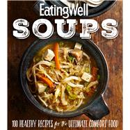 Eatingwell Soups by Eatingwell, 9781328911032