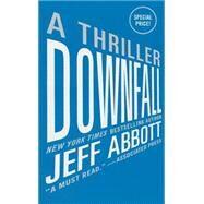 Downfall by Abbott, Jeff, 9781455561032