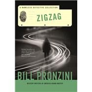 Zigzag A Nameless Detective Collection by Pronzini, Bill, 9780765381033