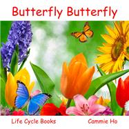 Butterfly Butterfly by Ho, Cammie; Meyer, Linda; Mac, Mrs., 9781943241033