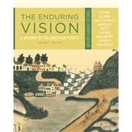 The Enduring Vision A History of the American People, Volume I: To 1877, Concise by Boyer, Paul S.; Clark, Clifford E.; Halttunen, Karen; Hawley, Sandra; Kett, Joseph F., 9781111841034