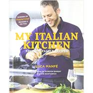My Italian Kitchen by Manfé, Luca, 9781617691034