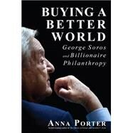 Buying a Better World by Porter, Anna, 9781459731035