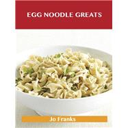 Egg Noodle Greats by Franks, Jo, 9781486461035