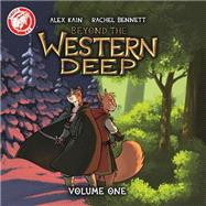 Beyond the Western Deep 1 by Kain, Alex; Bennett, Rachel, 9781632291035