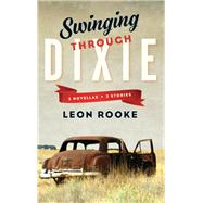 Swinging Through Dixie by Rooke, Leon, 9781771961035