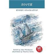 South by Shackleton, Ernest Henry, Sir; McKenna, John (ADP), 9781911091035