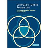 Correlation Pattern Recognition by B. V. K. Vijaya Kumar, Abhijit Mahalanobis, Richard D. Juday, 9780521571036