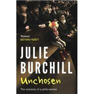 Unchosen by Burchill, Julie, 9781783521036