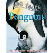100 Facts - Penguins by Bedoyere, Camilla, 9781848101036
