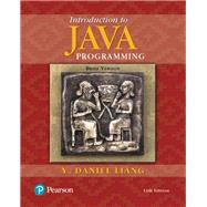 Introduction to Java Programming, Brief Version by Liang, Y. Daniel, 9780134611037