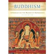 Buddhism : Introducing the Buddhist Experience by Mitchell, Donald W., 9780195311037