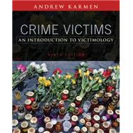Crime Victims An Introduction to Victimology by Karmen, Andrew, 9781305261037