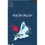 Pigeon English by Kelman, Stephen; Obisesan, Gbolahan, 9781474251037