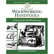 Traditional Woodworking Handtools by Blackburn, Graham, 9781940611037