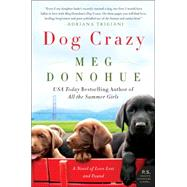 Dog Crazy by Donohue, Meg, 9780062331038