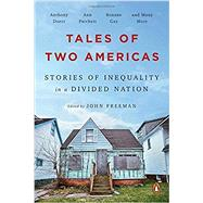 Tales of Two Americas by Freeman, John, 9780143131038