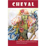 Cheval by Edwards, Jonathan; Perry, Alan, 9781910901038