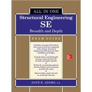 Structural Engineering SE All-in-One Exam Guide: Breadth and Depth by Adams, Dave, 9781259641039